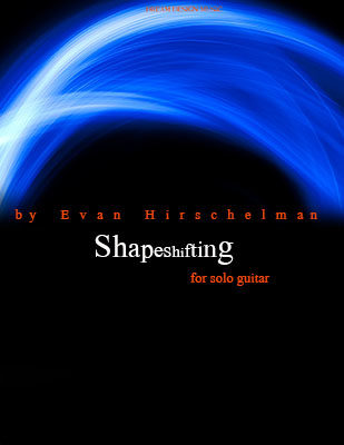 Shapeshifting by Evan Hirschelman